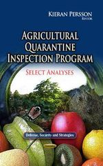 Agricultural Quarantine Inspection Program : Select Analyses