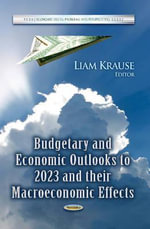 Budgetary and Economic Outlooks to 2023 and Their Macroeconomic Effects : Meaning and Metaphors