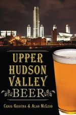 Upper Hudson Valley Beer - Craig Gravina