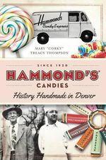 Hammond's Candies : History Handmade in Denver - Mary