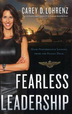 Fearless Leadership : High-Performance Lessons from the Flight Deck - Carrie D. Lohrenz