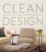 Clean Design : Wellness for Your Lifestyle - Senior Lecturer in Mathematics Robin Wilson