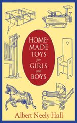 Homemade Toys for Girls and Boys - Albert Neely Hall