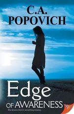 Edge of Awareness - C. A. Popovich