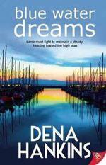 Blue Water Dreams - Dena Hankins