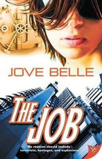 The Job - Jove Belle