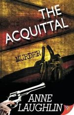 The Acquittal - Anne Laughlin