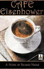 Cafe Eisenhower - Richard Natale