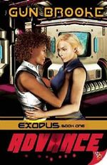 Advance : Exodus: Book One - Gun Brooke