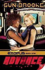 Advance : Exodus: Book One - Gun Brooke