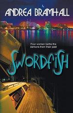 Swordfish - Andrea Bramhall