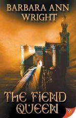 The Fiend Queen - Barbara Ann Wright