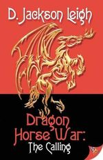 Dragon Horse War - D. Jackson Leigh