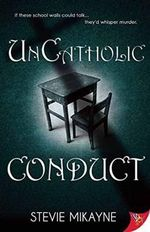 Uncatholic Conduct - Stevie Mikayne