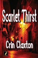 Scarlet Thirst - Crin Claxton