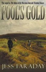 Fool's Gold - Jess Faraday