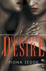 Every Dark Desire - Fiona Zedde