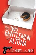 The Two Gentlemen of Altona - Lisa Henry