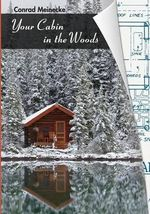 Your Cabin in the Woods : American-English Version - Conrad Meinecke