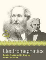 Electromagnetics (Expanded First Edition) - Jay Kyoon Lee