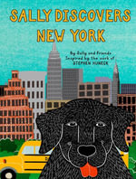 Sally Discovers New York - Stephen Huneck