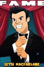 Fame : Seth MacFarlane Volume 1 #GN - Michael Troy