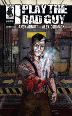 I Play the Bad Guy Issue 1 - Andy Arnott