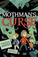 Mothman's Curse - Professor Christine Hayes