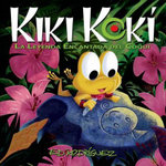 Kiki Koki : La Leyenda Encantada del Coqui (Kiki Koki: The Enchanted Legend of the Coqui Frog) - Ed Rodriguez