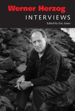 Werner Herzog : Interviews