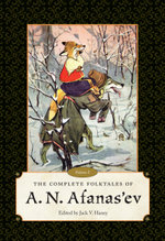 The Complete Folktales of A. N. Afanas'ev : Volume I