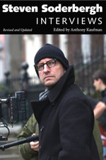 Steven Soderbergh : Interviews, Revised and Updated