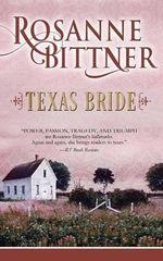 Texas Bride - Rosanne Bittner