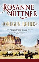 Oregon Bride - Rosanne Bittner