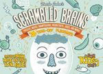 Uncle John's Scrambled Brains: 36 Tear-Off Placemats for Kids Only! : Puzzles, Mazes, Brainteasers, Weird Facts, Jokes, and More! - Patrick Merrell