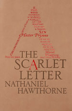 The Scarlet Letter : Word Cloud Classics - Nathaniel Hawthorne