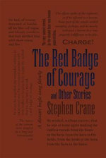 The Red Badge of Courage and Other Stories : Word Cloud Classics - Stephen Crane