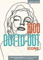 1000 Dot-To-Dot : Icons - Thomas Pavitte