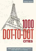 1000 Dot-To-Dot : Cities - Thomas Pavitte