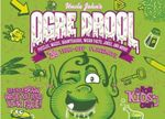 Uncle John's Ogre Drool: 36 Tear-Off Placemats for Kids Only! : Puzzles, Mazes, Brainteasers, Weird Facts, Jokes, and More! - Patrick Merrell