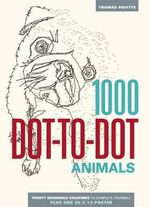 1000 Dot-To-Dot : Animals - Thomas Pavitte