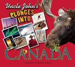 Uncle John's Plunges Into Canada - Bathroom Readers' Institute