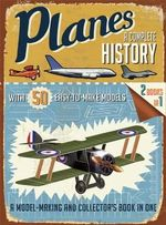 Planes : A Complete History - R G Grant