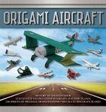 Origami Aircraft : Origami Books - Seth Friedman