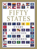Fifty States : Every Question Answered - Lori Baird