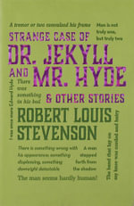 The Strange Case of Dr. Jekyll and Mr. Hyde & Other Stories : Word Cloud Classics - Robert Louis Stevenson