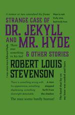 Strange Case of Dr. Jekyll and Mr. Hyde & Other Stories - Robert Louis Stevenson