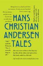 Hans Christian Andersen Tales - Hans Christian Andersen