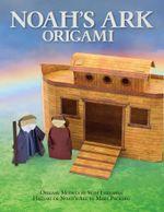 Noah's Ark Origami - Seth Friedman
