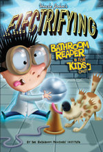 Uncle John's Electrifying Bathroom Reader For Kids Only! Collectible Edition - Bathroom Readers' Institute